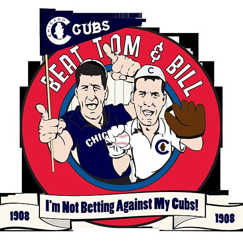 Play & Download I'm Not Betting Against... My Cubs by Tom Latourette | Napster