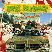 Play & Download Poor and Famous by Beat Farmers | Napster