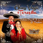 Play & Download Paloma Piquito de Oro & El Destino by Chuy Vega | Napster