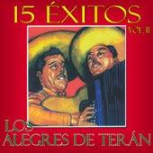 Play & Download 15 Exitos Los Alegres de Terán, vol. 2 by Los Alegres de Teran | Napster