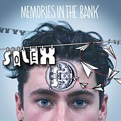 Play & Download Memories in the Bank by Solex | Napster
