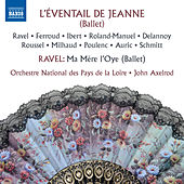 Play & Download L'éventail de Jeanne & Ma mère l'oye by Orchestre National des Pays de la Loire | Napster