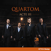 Play & Download Acte III by Quartom | Napster