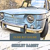 Oldie but Goldie by Shirley Bassey