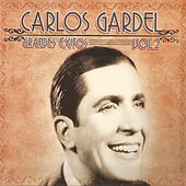 Play & Download Carlos Gardel, Grandes Éxitos Vol. 2 by Carlos Gardel | Napster
