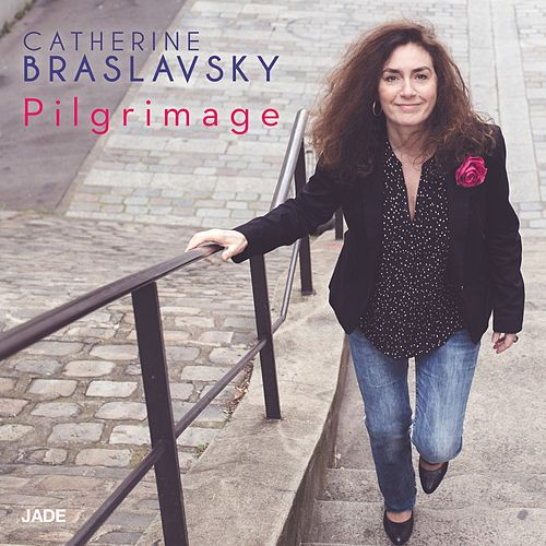 Pilgrimage by Catherine Braslavsky