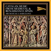 Catalan Music from Medieval and Renaissance Spain von Various Artists