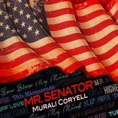 Mr. Senator by Murali Coryell