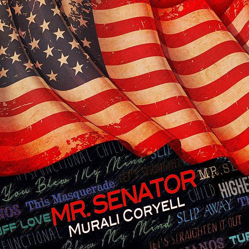 Play & Download Mr. Senator by Murali Coryell | Napster