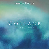 James Horner - Collage: The Last Work von Various Artists