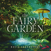 The Fairy Garden von David Arkenstone