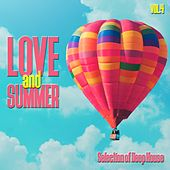 Love and Summer, Vol. 4 - Selection of Deep House by Various Artists