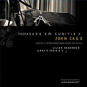 Play & Download Preparado em Curitiba: John Cage - Sonatas e Interlúdios para Piano by Various Artists | Napster