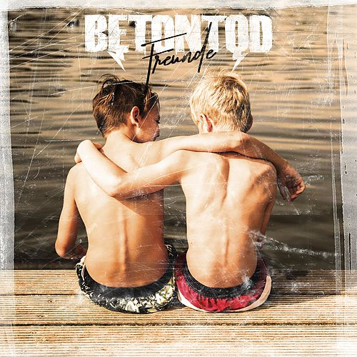 Play & Download Freunde by Betontod | Napster