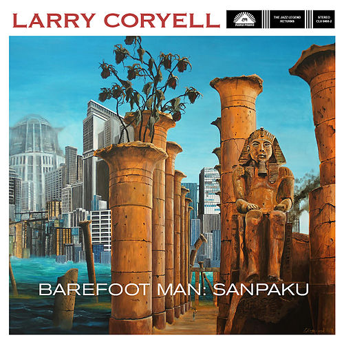 Play & Download Barefoot Man: Sanpaku by Larry Coryell | Napster