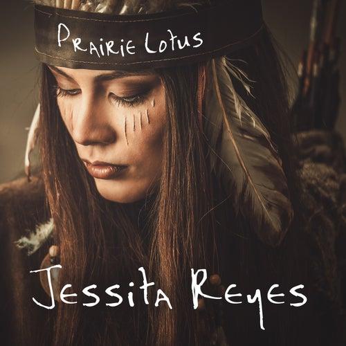 Play & Download Prairie Lotus by Jessita Reyes | Napster