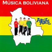 Música Boliviana by Azul Azul