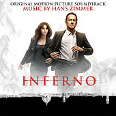 Play & Download Inferno (Original Motion Picture Soundtrack) by Hans Zimmer | Napster