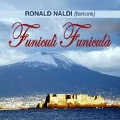 Play & Download Funiculì funiculà by Ronald Naldi | Napster