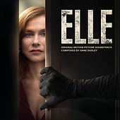 Play & Download Elle (Original Motion Picture Soundtrack) by Anne Dudley | Napster
