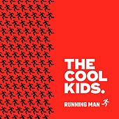 Running Man (feat. Maxo Kream) by Cool Kids