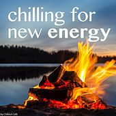 Play & Download Chilling for new Energy by Various Artists | Napster