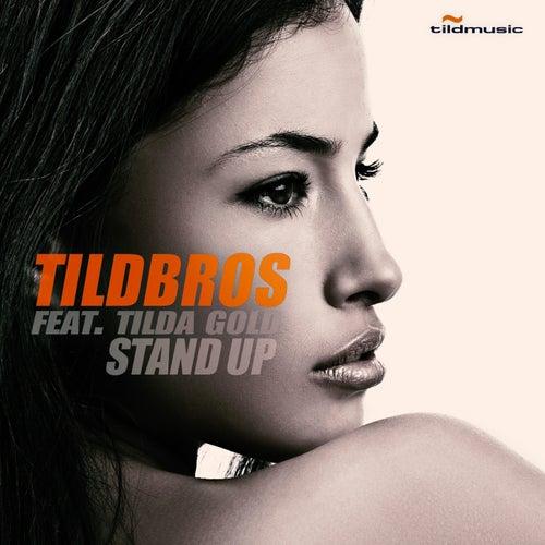 Stand Up von Tildbros