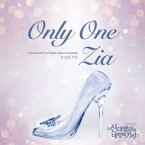 Play & Download Cinderella & Four Knights, Pt. 7 (Original Soundtrack) by Zia | Napster