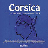Play & Download Corsica: Les plus belles chansons corses, Vol. 4 by Various Artists | Napster