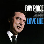 Play & Download Love Life by Ray Price | Napster