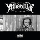 Daylight by YelaWolf