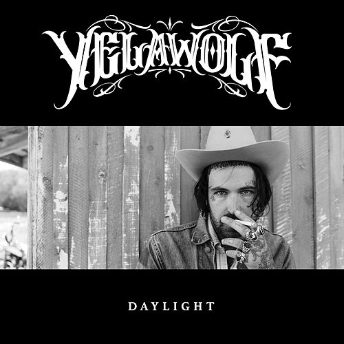Play & Download Daylight by YelaWolf | Napster