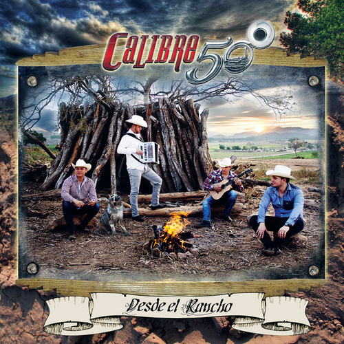 Play & Download Desde El Rancho by Calibre 50 | Napster