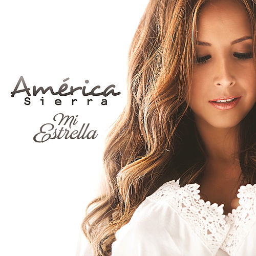 Play & Download Mi Estrella by América Sierra | Napster
