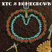 Homegrown by XTC