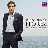 Play & Download Juan Diego Flórez - The Ultimate Collection by Juan Diego Flórez | Napster