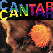 Play & Download Cantar by Gal Costa | Napster