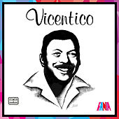Play & Download Vicentico by Vicentico Valdes | Napster