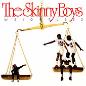 Play & Download Weightless by Skinny Boys | Napster