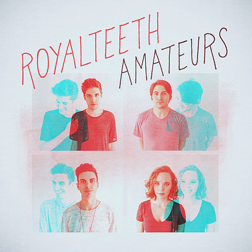 Amateurs - EP by Royal Teeth