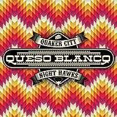 Queso Blanco by The Quaker City Night Hawks