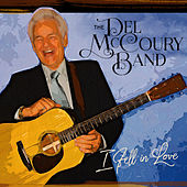 I Fell in Love by Del McCoury