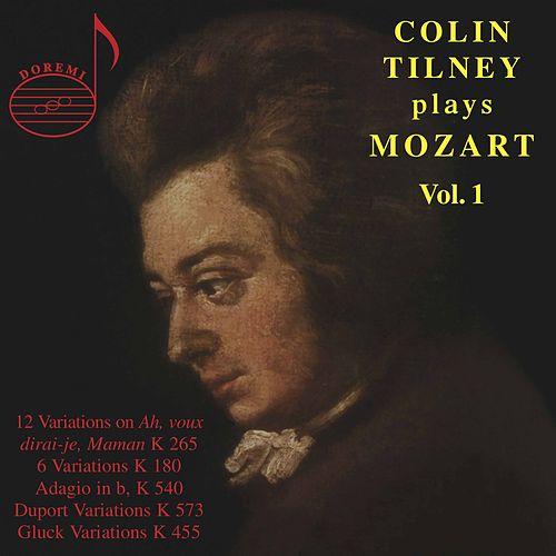 Colin Tilney plays Mozart, Vol. 1 by Colin Tilney