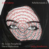 Play & Download John Adams: Scheherazade.2 by David Robertson | Napster