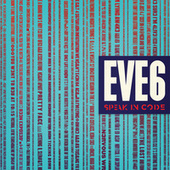Speak In Code by Eve 6