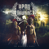 Play & Download To Keep Us Safe by Upon This Dawning | Napster