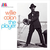 A Man and His Music: The Player by Willie Colon