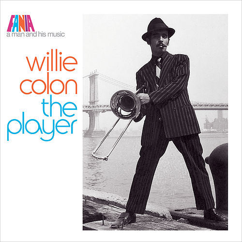 Play & Download A Man and His Music: The Player by Willie Colon | Napster