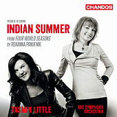 Play & Download Roxanna Panufnik: 4 World Seasons: IV. Indian Summer by Tasmin Little | Napster