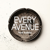 Play & Download Bad Habits by Every Avenue | Napster